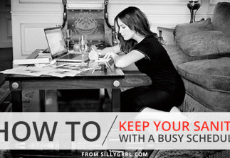 How to: Keep your sanity with a busy schedule
