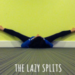 SillyGrrl.com // The Lazy Splits