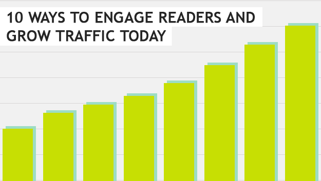 10 Ways to Engage Readers and Grow Traffic Today from XOSarah.com