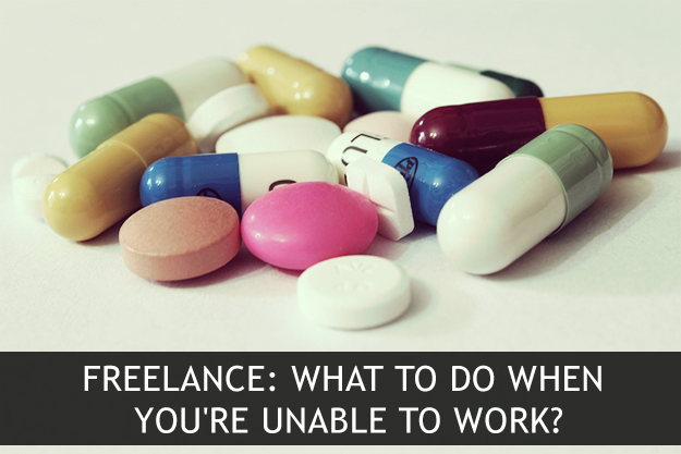 Freelance: What to do when you're unable to work?
