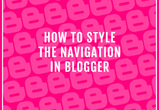 How to style the navigation in Blogger