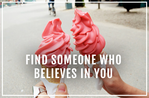 Business tip: Find someone who believes in you from XOSarah.com