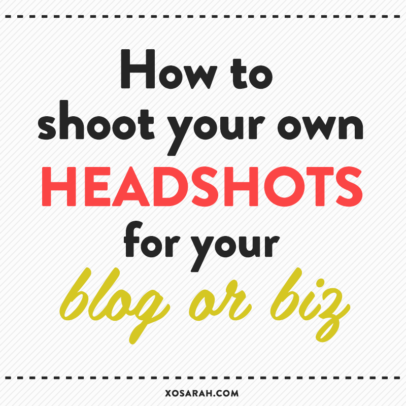 How to shoot your own head shots for your blog or biz