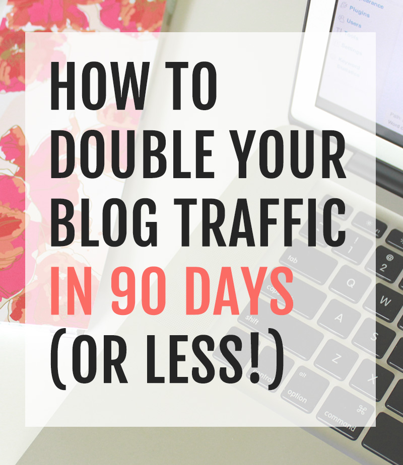"Buy it now! ""How to double your blog traffic in 90 days (or less!)"" from XOSarah.com"