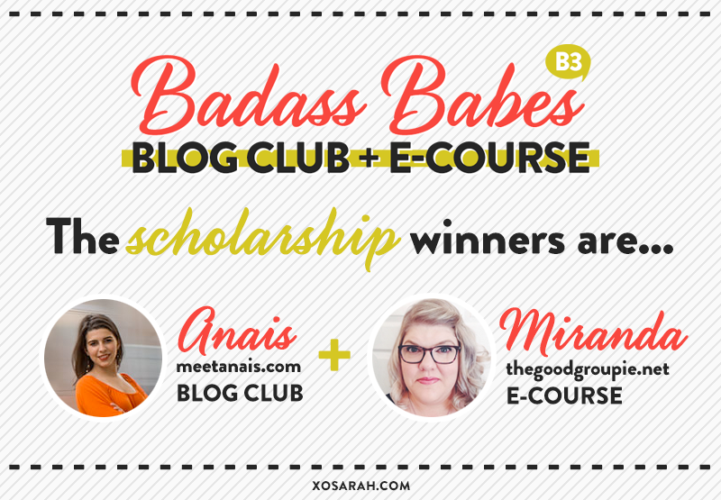 Badass Babes Blog Club + E-Course Scholarship Winners