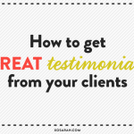How to get great testimonials from your customers from XO Sarah