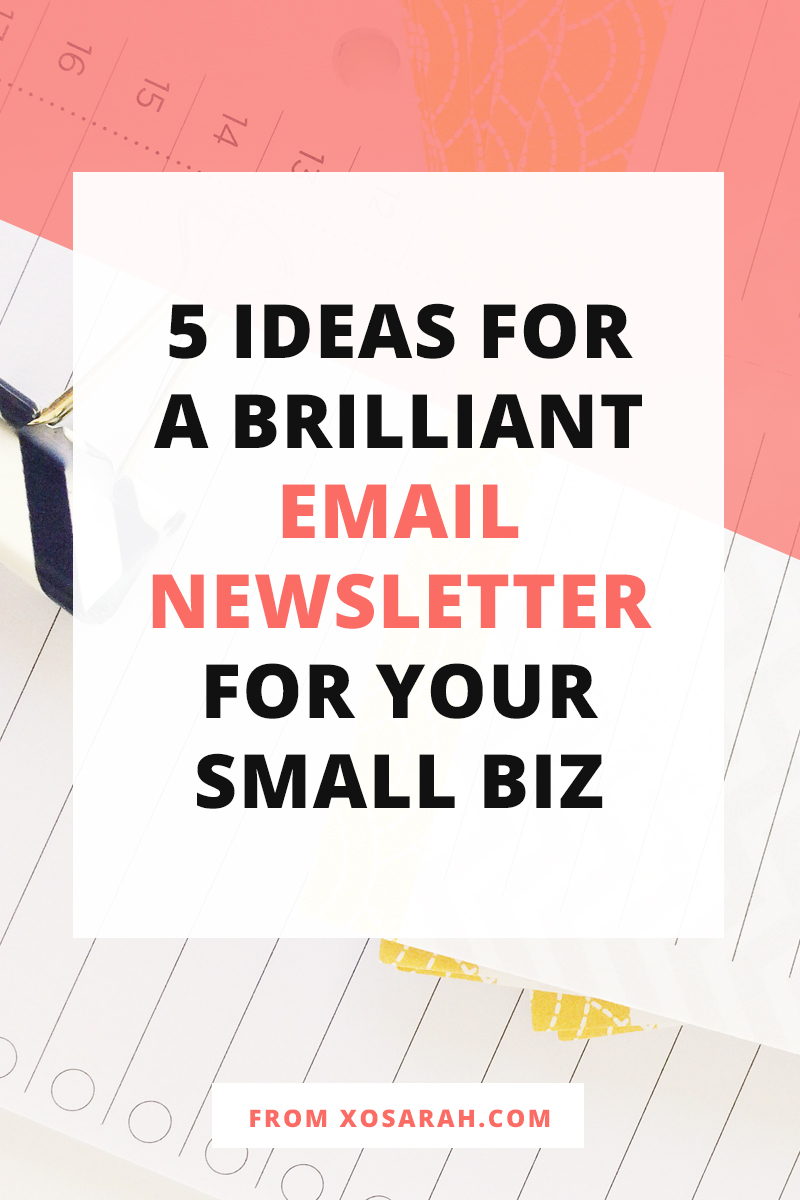 5 ideas for a brilliant email newsletter for your blog or business