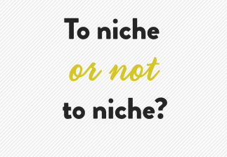 Starting a business? How far should you niche down?