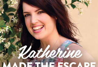 Katherine made The Escape
