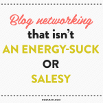 How to network for your blog without feeling icky // XOSarah.com