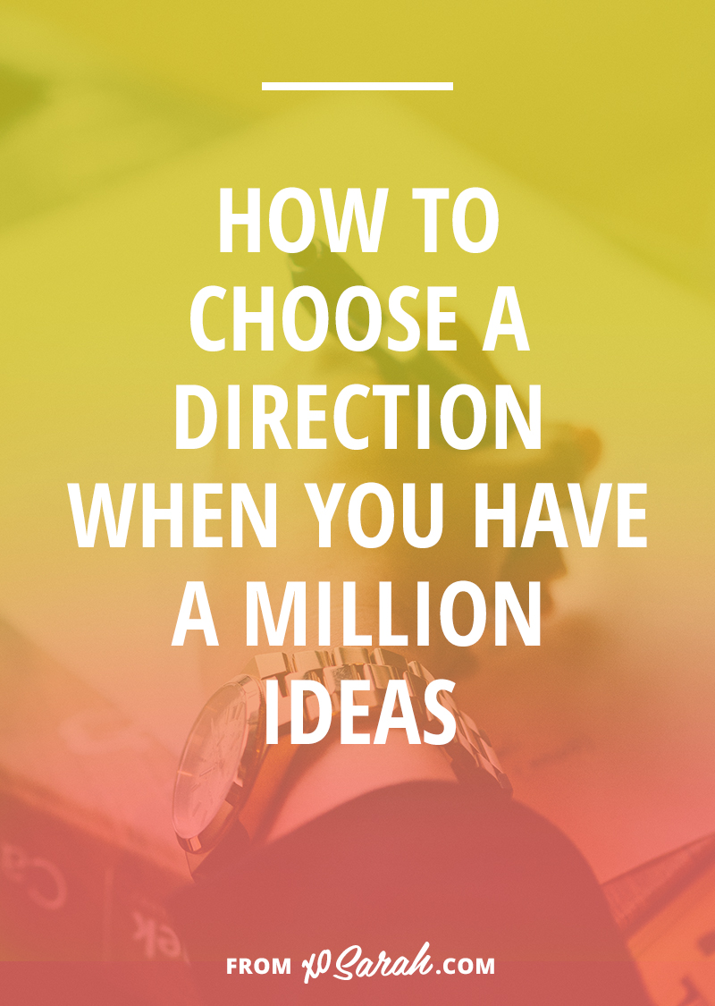 How to choose a direction with a million ideas