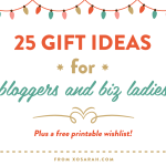 Holiday gift guide: 25 gift ideas for the blogger in your life // XOSarah.com