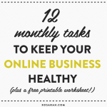 12 monthly tasks to keep your online business healthy from XOSarah.com