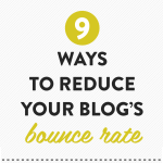 9 ways to reduce your blog's bounce rate from XOSarah.com