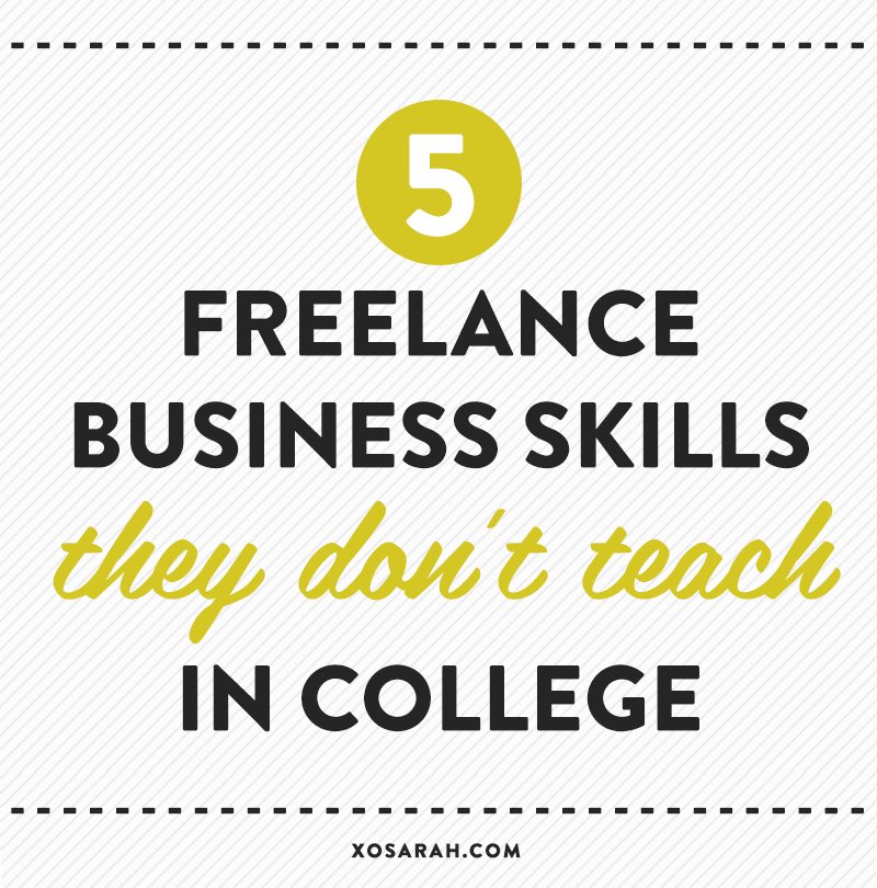 5 freelance business skills they don't teach in college