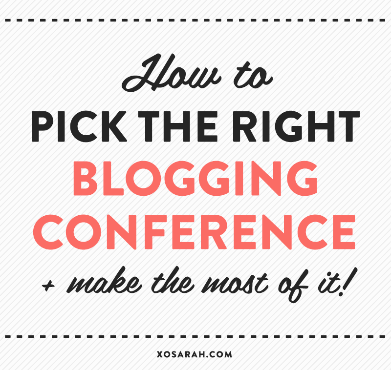 How to pick the right blogging conference + make the most of it