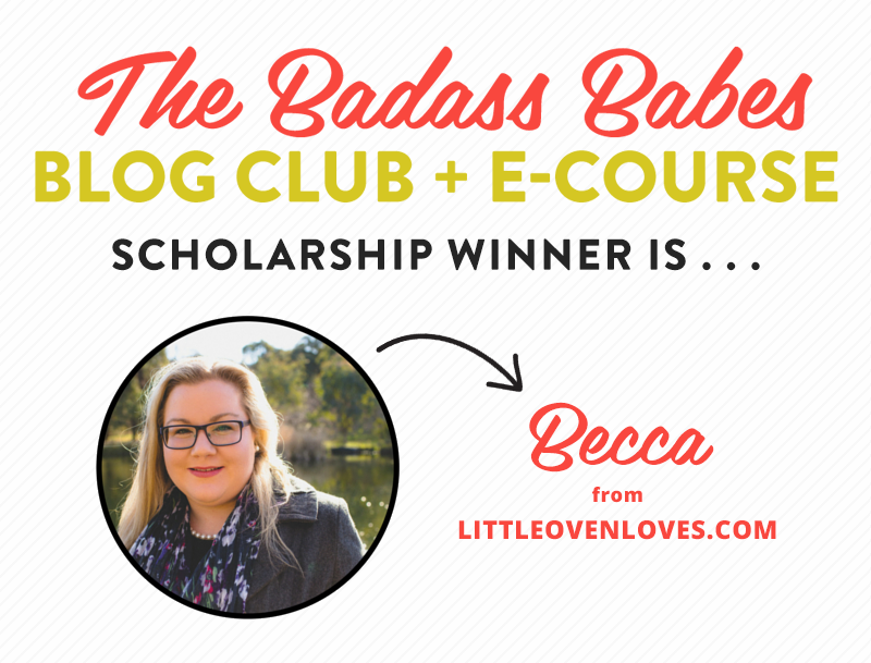 And the Badass Babes scholarship winner is . . .
