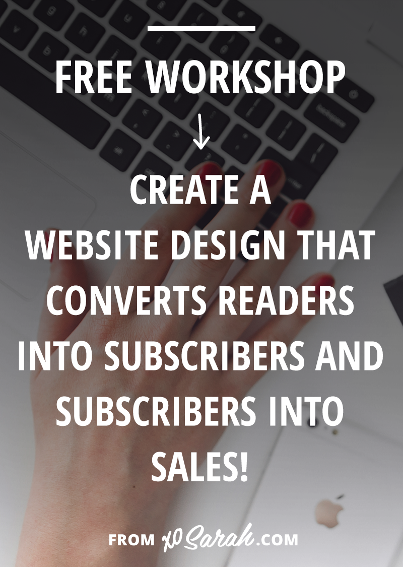 FREE Workshop: Create a website design that turns readers into subscribers and subscribers into sales