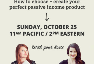 Passive Income 101: How to choose + create your perfect passive income product