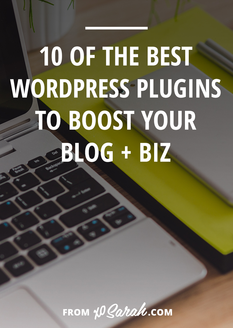 10 of the best WordPress plugins to boost your blog + biz