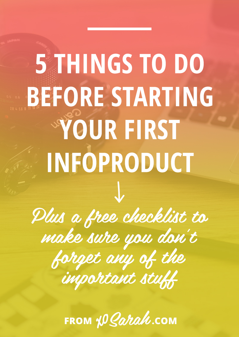 5 things to do BEFORE starting your first infoproduct