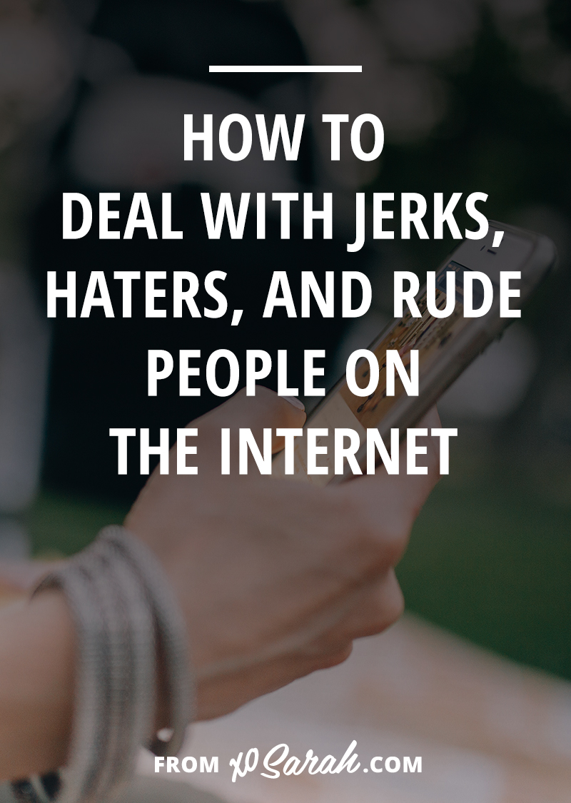 How to deal with jerks, haters, and rude people online