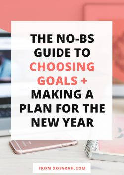 The No-BS guide to choosing goals + making a plan for the new year