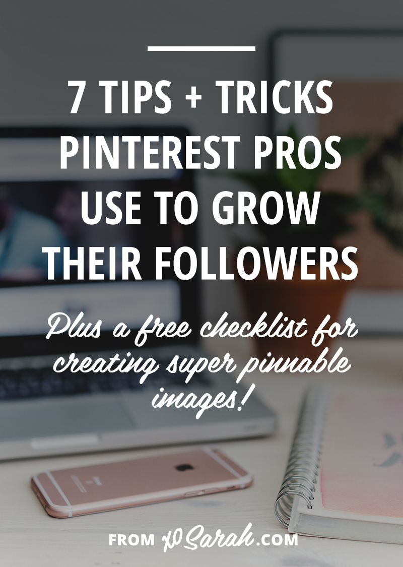 Ready to get organized and grow your Pinterest followers? Click through for the top 7 tips and tricks to help you start seeing growth ASAP!
