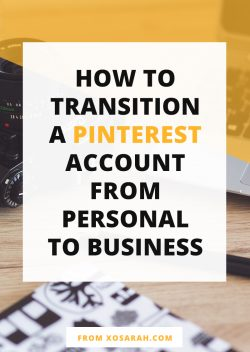 How to transition your Pinterest profile from personal to business