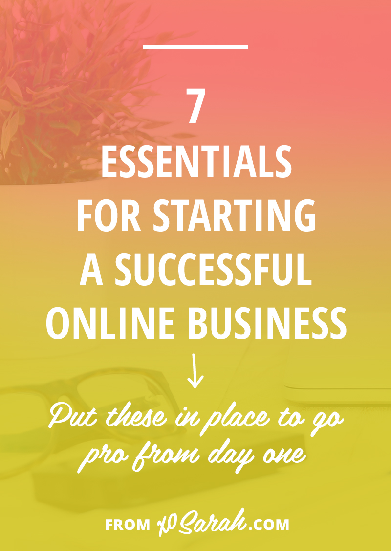 7 essentials for starting a successful online business