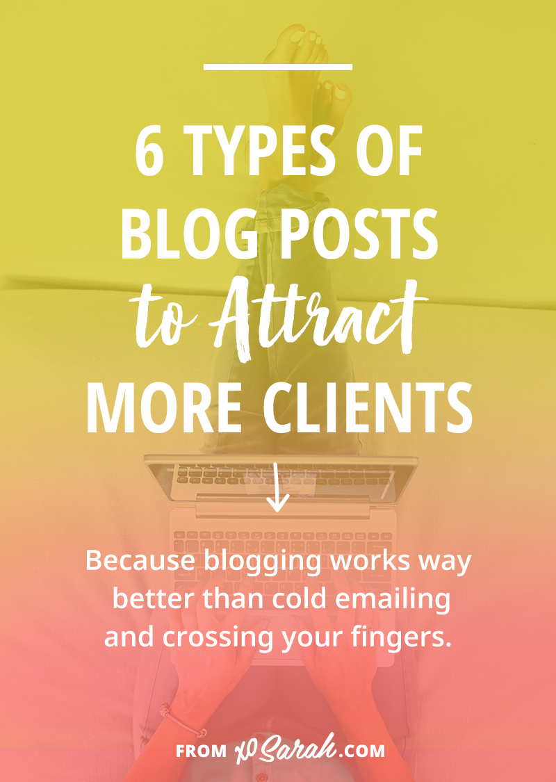 6 types of blog posts to attract more clients