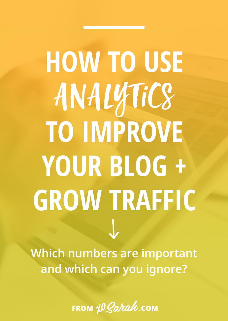 How to use analytics to improve your blog + grow your traffic