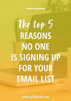The top 5 reasons no one is signing up for your email list