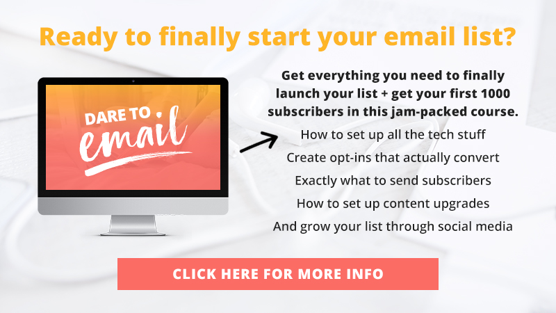 Dare to Email is your step-by-step strategy for launching your email list and finally seeing it seriously grow.