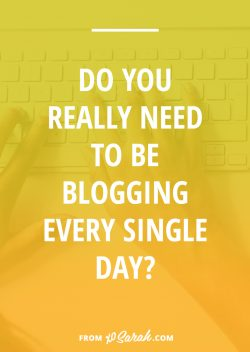 Why you might be wasting your time if you're blogging every single day