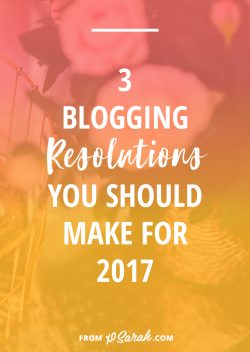3 blogging resolutions you should make for 2017