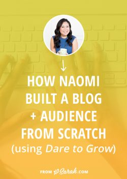 How Naomi from Live FAB Life launched her blog + grew her audience using Dare to Grow