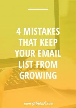 4 Mistakes that keep your email list from growing