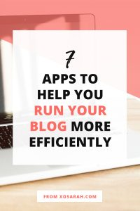 7 apps to help you run your blog more efficiently