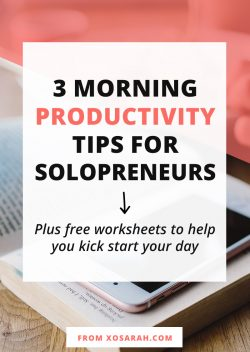 3 Morning productivity tips for solopreneurs