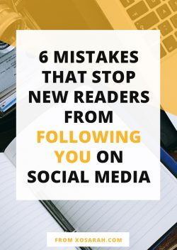 6 mistakes that stop people from following you on social media