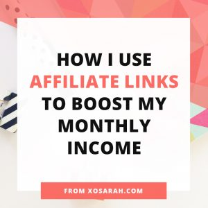 How I use affiliate links to boost my monthly income